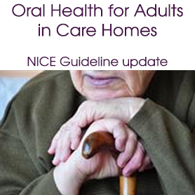 Oral health for adults in care homes – NICE Guideline update
