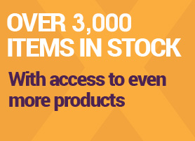 Over 3,000 items in stock - with access to even more products