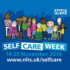 NHS Self Care Week – 14-20 November 2016 – What do you need to know?
